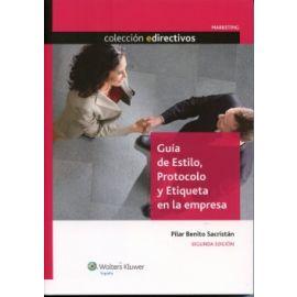 Guía de Estilo, Protocolo y Etiqueta en la Empresa