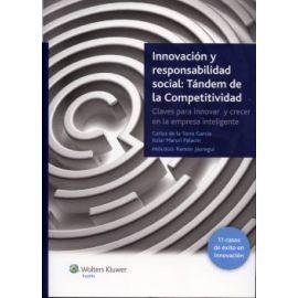 Innovación y Responsabilidad Social: Tándem de la Competitividad. Claves para Innovar y Crecer en la Empresa Inteligente