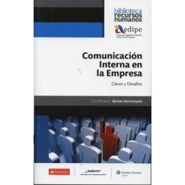 Comunicación Interna en la Empresa. Claves y Desafíos