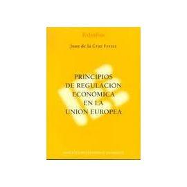 Principios de Regulación Económica en la Unión Europa.