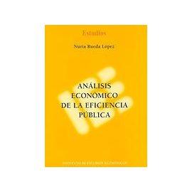 Análisis Económico de la Eficiencia Pública.