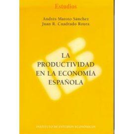 Productividad en la Economía Española, La.