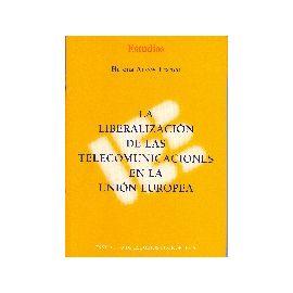 Liberalización de las Telecomunicaciones en la Unión Europea La.