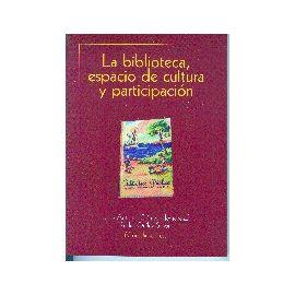 Biblioteca, Espacio de Cultura y Participación, La.