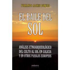 Baile del Sol. Análisis Etnoarqueológico del Culto al Sol en Galicia y en otros Pueblos Europeos