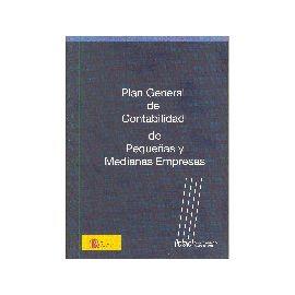 Plan General de Contabilidad de Pequeñas y Medianas Empresas.