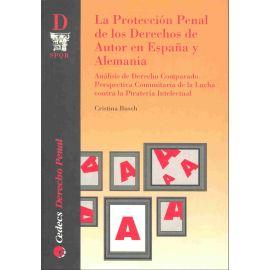 Protección Penal de los Derechos de Autor en España y Alemania