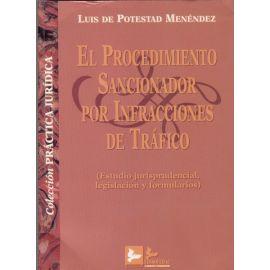 Procedimiento Sancionador por Infracciones de Tráfico Estudio Jurisprudencial, Legislación y Formularios