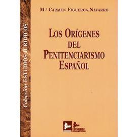 Los orígenes del penitenciarismo español