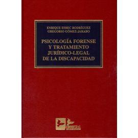Psicología Forense y Tratamiento Jurídico-Legal de la                                                Discapacidad.
