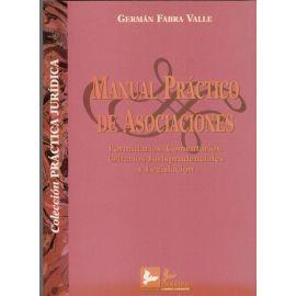 Manual Práctico de Asociaciones Formularios. Comentarios. Criterios Jurisprudenciales y Leg.