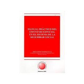 Manual Práctico del Convenio Especial en el Sistema de la Seguridad Social.
