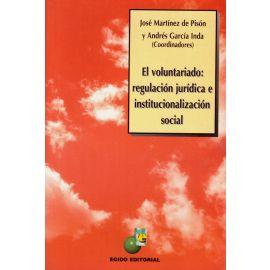 Voluntariado: Regulación Jurídica e Institucionalización                                             Social