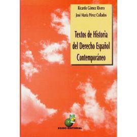 Textos de Historia del Derecho Español Contemporáneo.