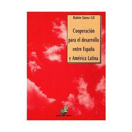 Cooperación para el Desarrollo entre España y América Latina