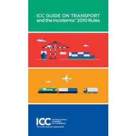 Guía ICC para el Transporte y las reglas Icoterms 2010