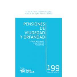 Pensiones de Viudedad y Orfandad. Últimas Reformas y Cuestiones Pendientes.