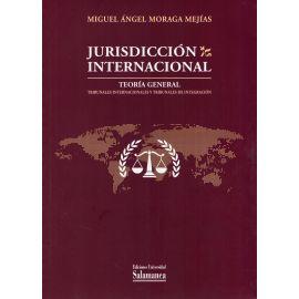 Jurisdicción internacional. Teoría general. Tribunales internacionales y tribunales                  de integración