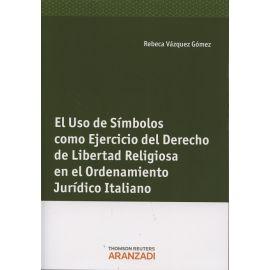Uso de Símbolos como Ejercicio del Derecho de Libertad Religiosa en el Ordenamiento Jurídico Intaliano.