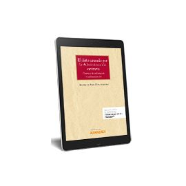 E-Book El daño causado por la Administración sanitaria. Criterios de valoración e indemnización