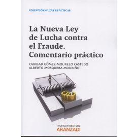 Nueva Ley de Lucha contra el Fraude. Comentario Práctico