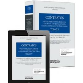 Contratos. Tomo V. Contratos de Prestación de Servicios y Realización de Obras (II)