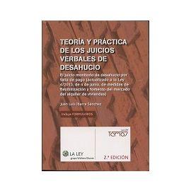 Teoría y Práctica de los Juicios Verbales de Desahucio. 2013 El Juicio Monitorio de Desahucio por Falta de Pago (Actualizado a l ley 4/2013, de 4 de Ju