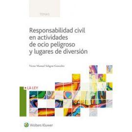 Responsabilidad Civil en Actividades de Ocio Peligroso y Lugares de Diversión