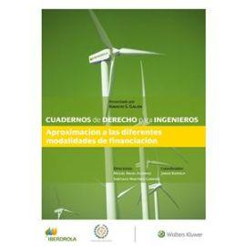 Cuadernos de Derecho para Ingenieros, 36. Aproximación a las Diferentes Modalidades de Financiación