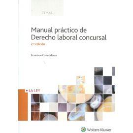 Manual Práctico de Derecho Laboral Concursal 2016