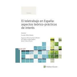 Teletrabajo en España: Aspectos Teórico-Prácticos de Interés