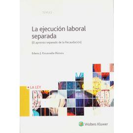 Ejecución Laboral Separada.                                                                          El Apremio Separado de la Recaudación