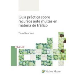 Guía Práctica sobre Recursos ante Multas en Materia de Tráfico