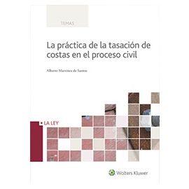 Práctica de la Tasación de Costas en el Proceso Civil