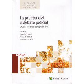 Prueba Civil a Debate Judicial Estudios Prácticos sobre Prueba Civil, I