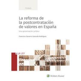 La reforma de la postcontratación de valores en España.                                                 Una aproximación jurídica
