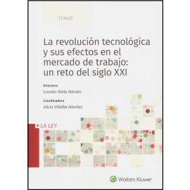 Revolución Tecnológica y sus Efectos en el Mercado de Trabajo: Un Reto del Siglo XXI