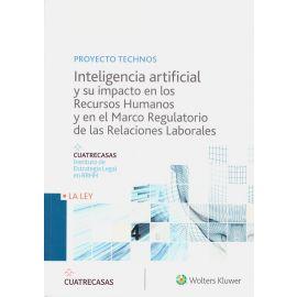 Inteligencia Artificial y su Impacto en los Recursos Humanos                                         y en el Marco Regulatorio de las Relaciones Laborales
