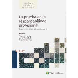 Prueba de la Responsabilidad Profesional. Estudios Prácticos Sobre Prueba Civil II