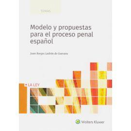 Modelo y Propuestas para el Proceso Penal Español