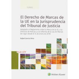 Derecho de Marcas de la UE en la Jurisprudencia del Tribunal de Justicia