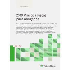 2019 Práctica fiscal para abogados. Los casos más relevantes en 2018 de los grandes despachos