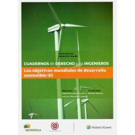 Cuadernos de derecho para ingenieros nº 48. Los objetivos mundiales de desarrollo sostenible II