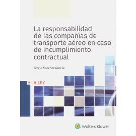 Responsabilidad de las compañías de transporte aéreo en caso de incumplimiento contractual