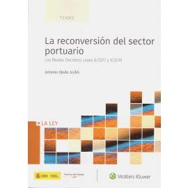 Reconversión del sector portuario. Los Reales Decretos Leyes 8/2017 y 9/2019
