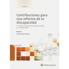 Contribuciones para una reforma de la discapacidad. Un análisis transversal del apoyo jurídico a la discapacidad