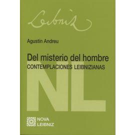 Del Misterio del Hombre Contemplaciones Leibnizianas