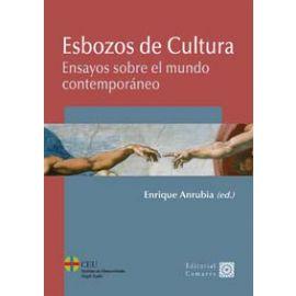 Esbozos de Cultura Ensayos sobre el Mundo Contemporáneo