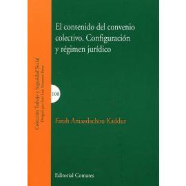 Contenido del Convenio Colectivo. Configuración y Régimen Jurídico