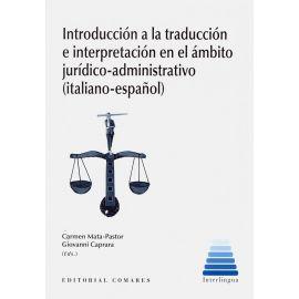 Introducción a la traducción e interpretación en el ámbito jurídico-administrativo (italiano-español)